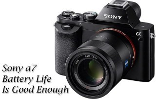 Sony a7 battery life is good enough